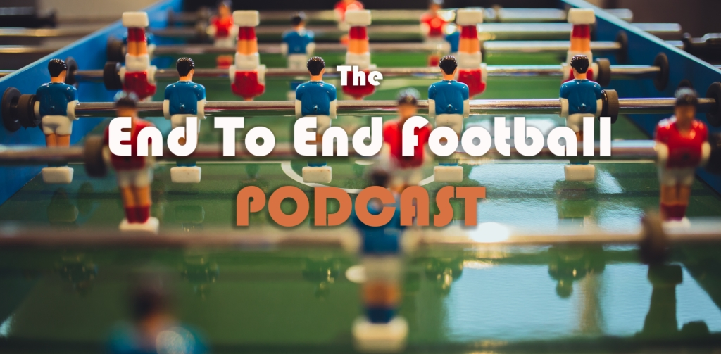 The End To End Football Podcast