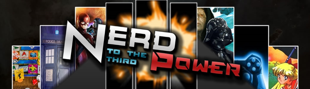 Nerd to the Third Power