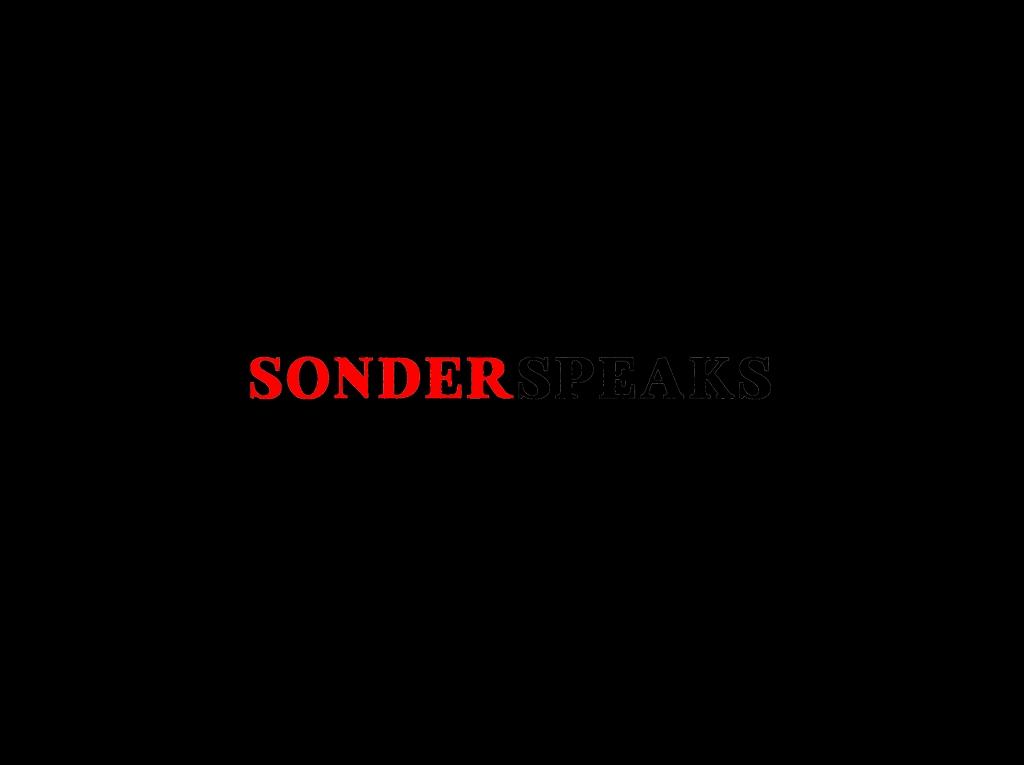 Sonder Speaks