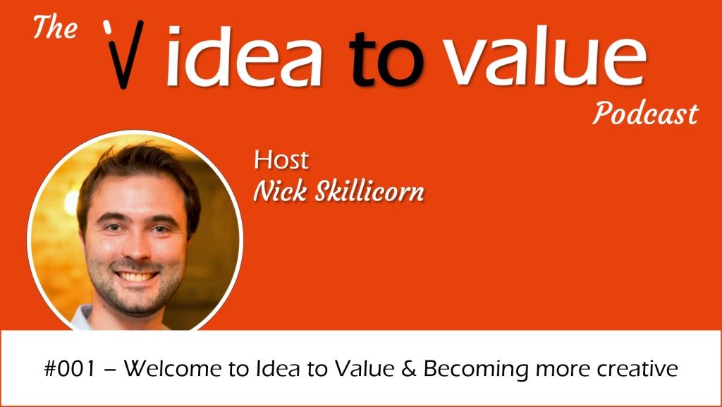 Idea to Value - Creativity and Innovation
