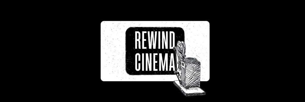 Rewind Cinema