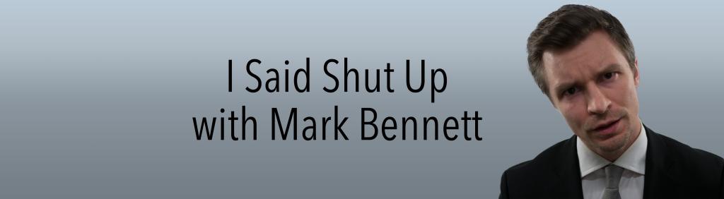 I Said Shut Up