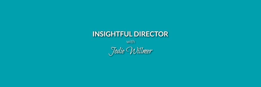 The Insightful Director