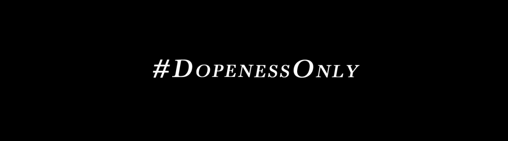 The DopenessOnly Podcast