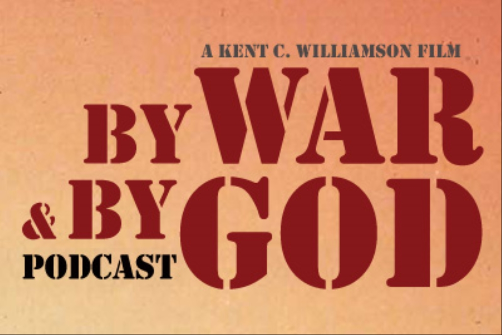 By War & By God Podcast
