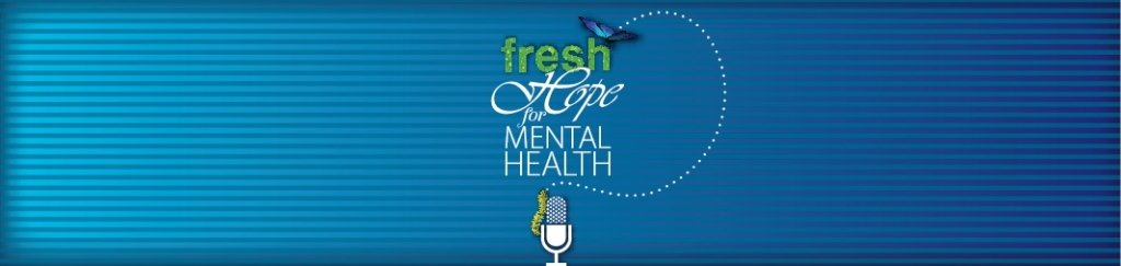 Fresh Hope for Mental Health