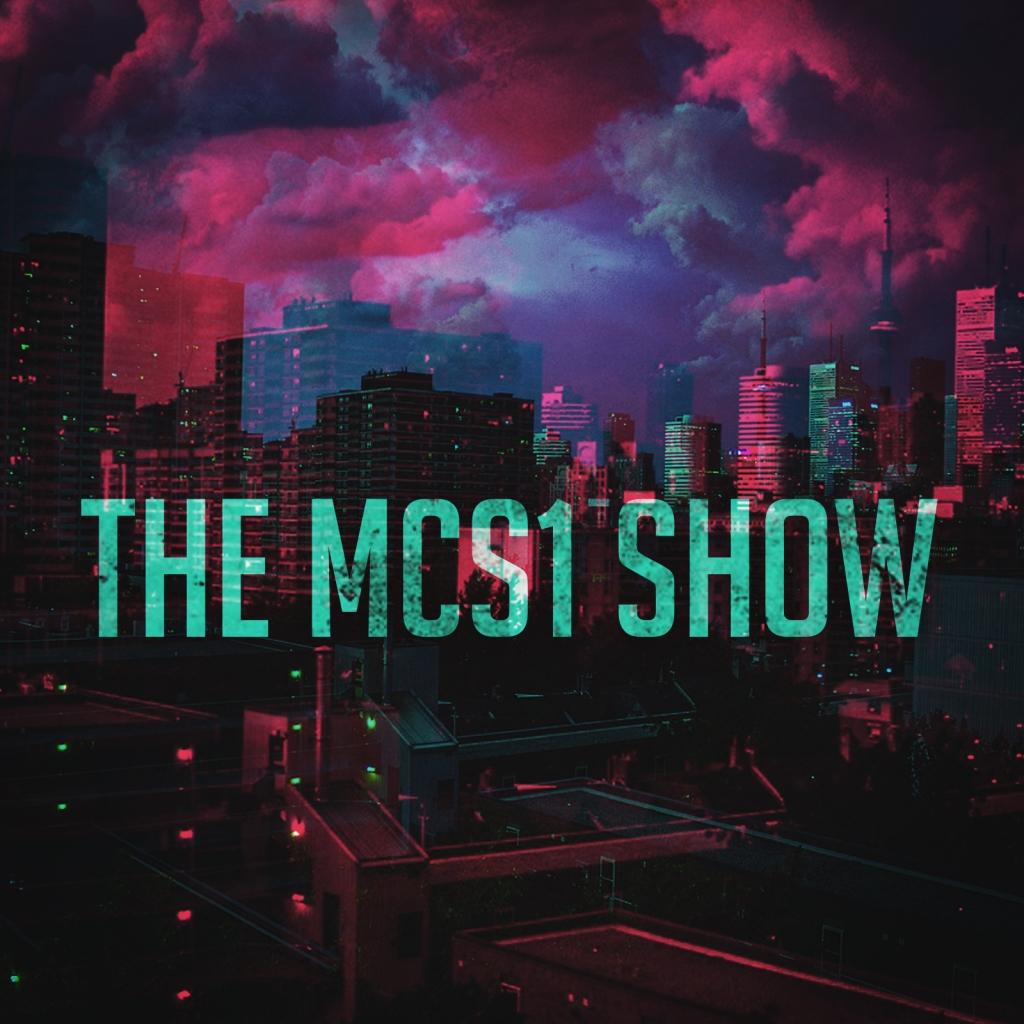 The MCS1 Show