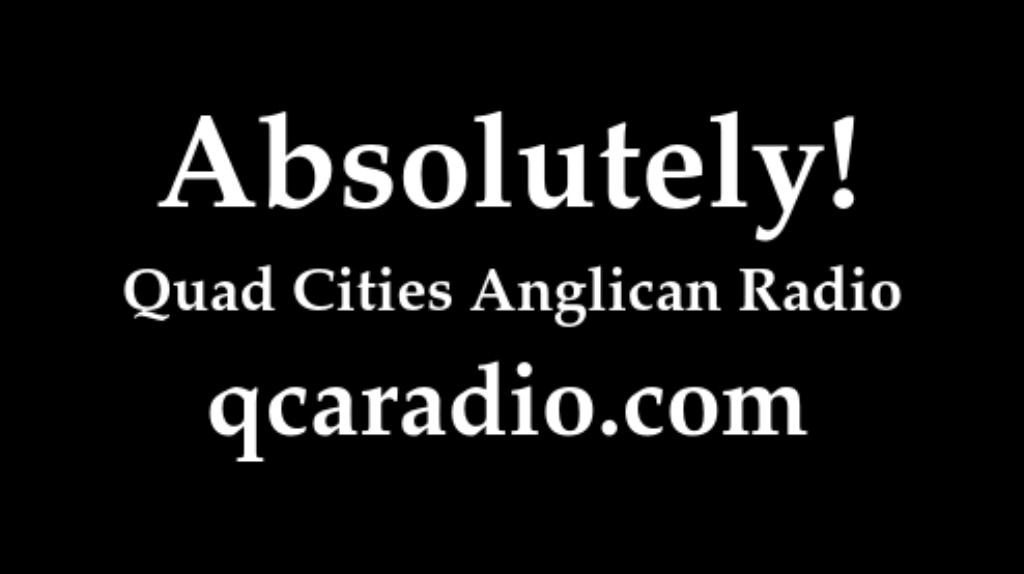 Quad Cities Anglican Radio