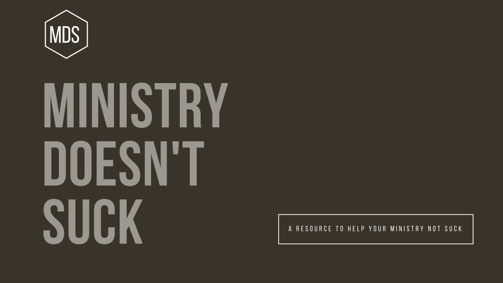 Ministry Doesn't Suck
