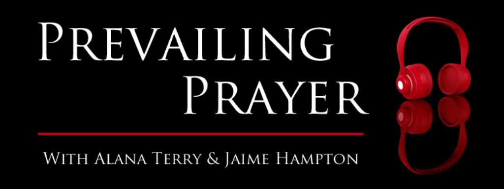 The Prevailing Prayer Podcast
