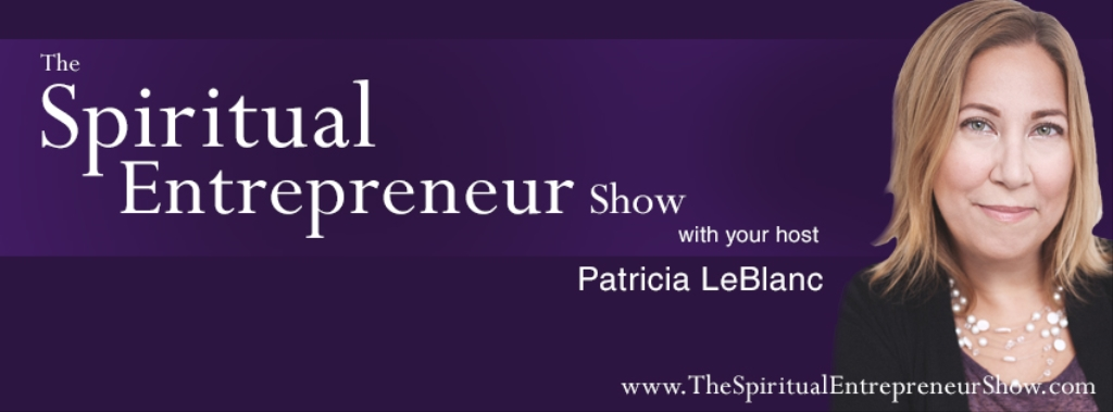 The Spiritual Entrepreneur Show
