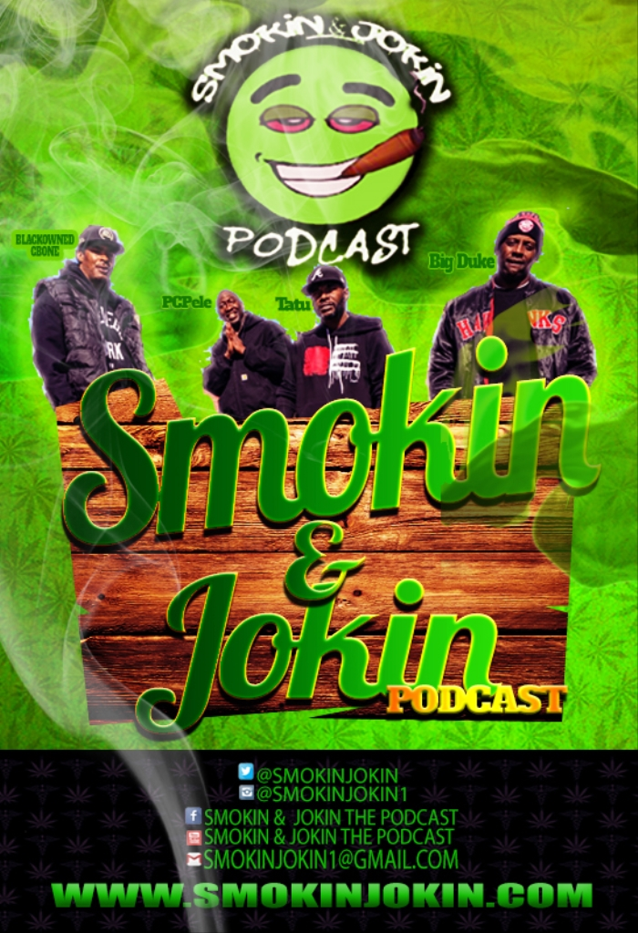 Smokin & Jokin The Podcast