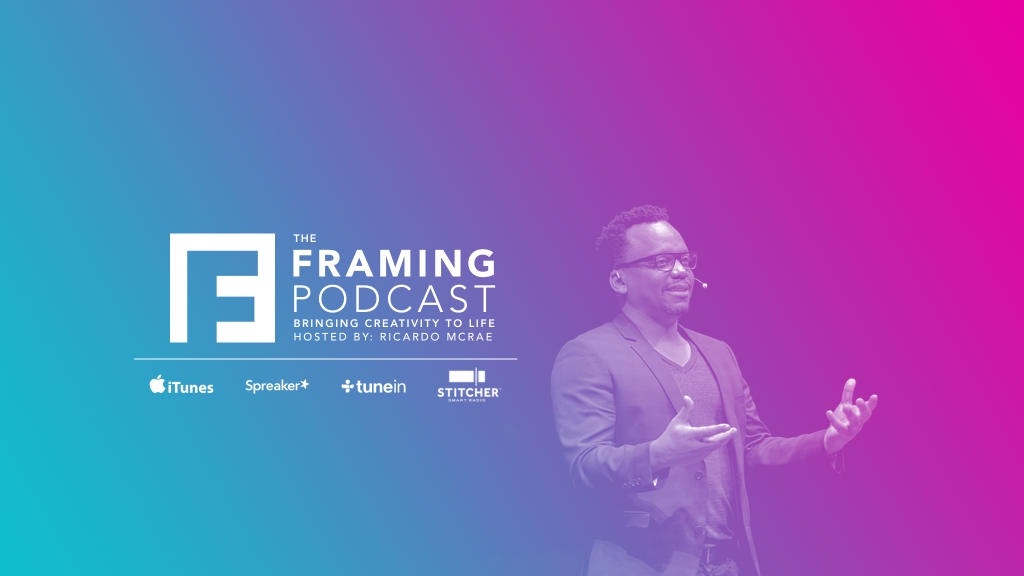 The Framing Podcast