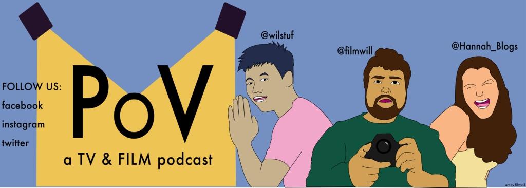 POV: a TV & Film Podcast