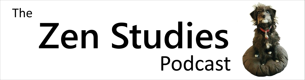 The Zen Studies Podcast