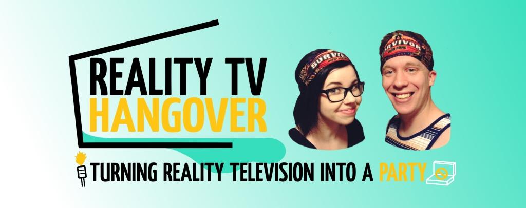 Reality TV Hangover