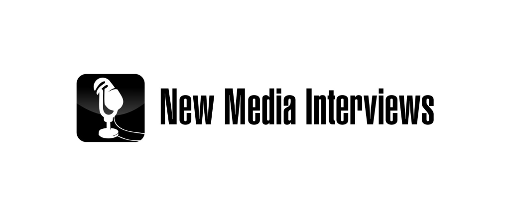 New Media Interviews
