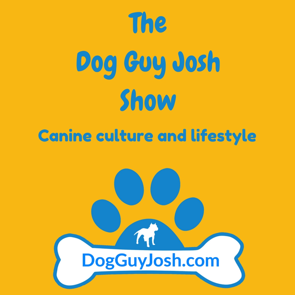 The Dog Guy Josh Show