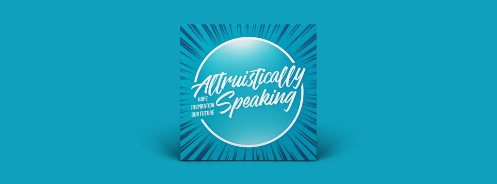 Altruistically Speaking