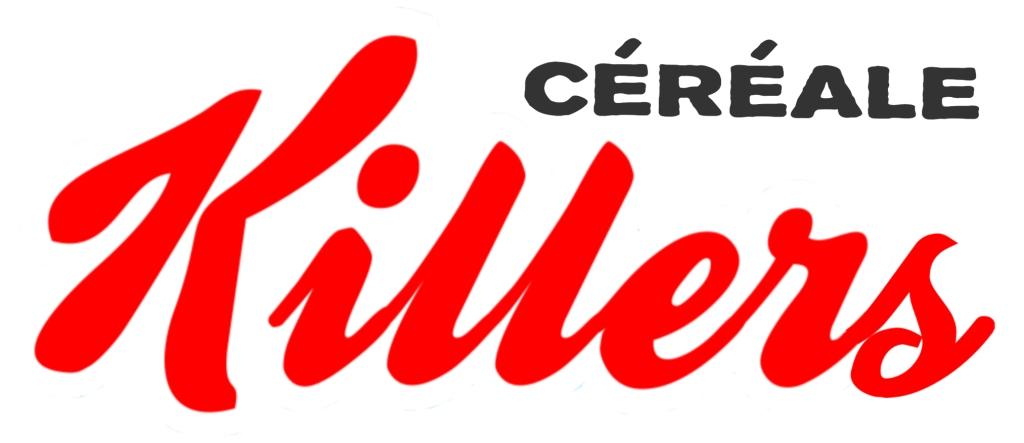 Céréale Killers