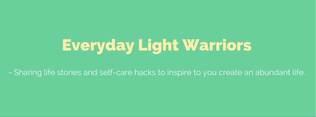 Everyday Light Warriors