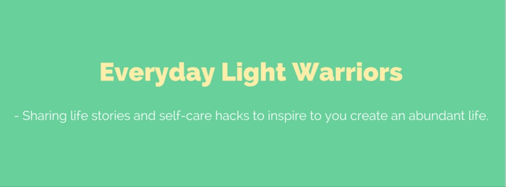 Everyday Light Warriors