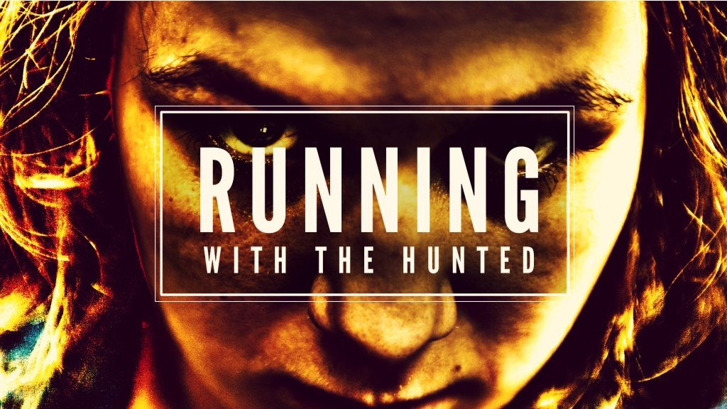 Running With The Hunted