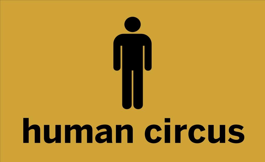 Human Circus: Histories