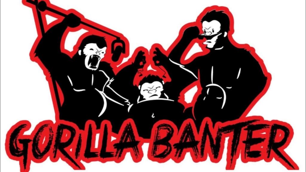 Gorilla Banter Podcast