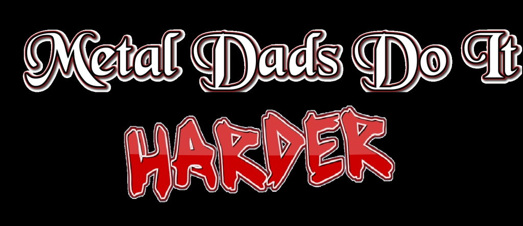 Life According To A Metal Dad