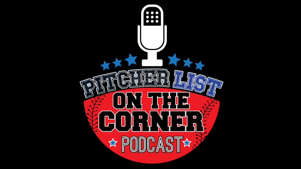 PitcherList.com's On The Corner Podcast