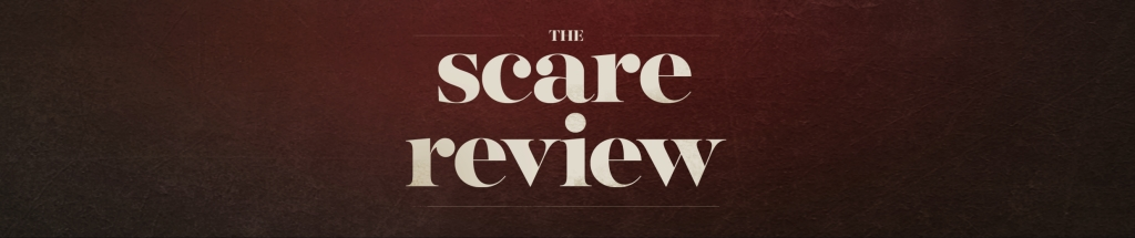 The Scare Review
