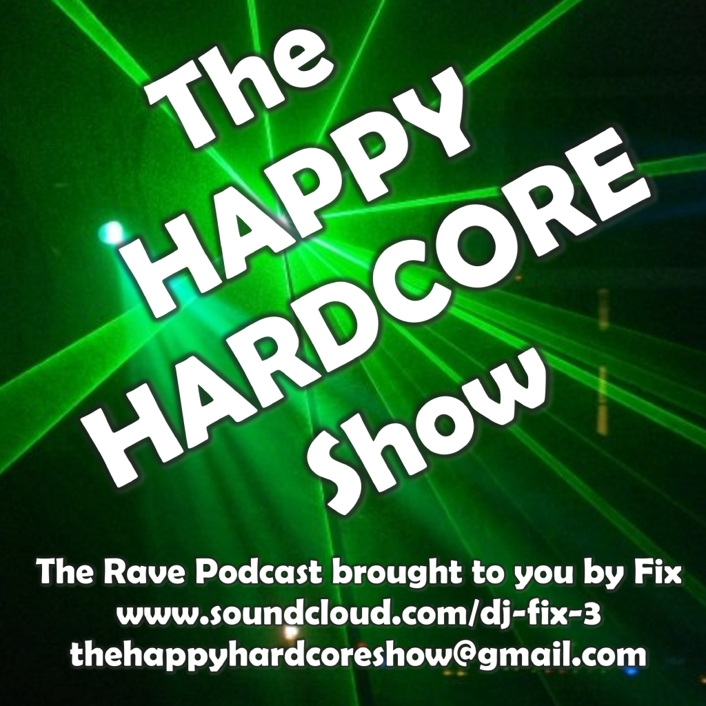 The Happy Hardcore Show