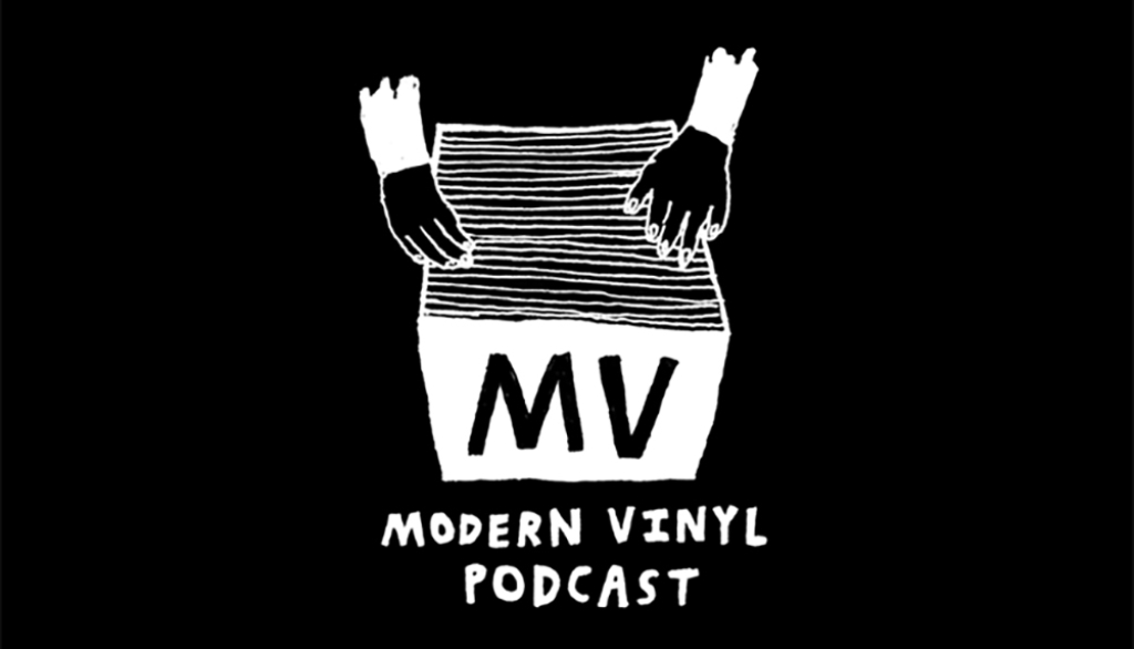 The Modern Vinyl Podcast