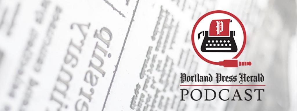 The Portland Press Herald Podcast