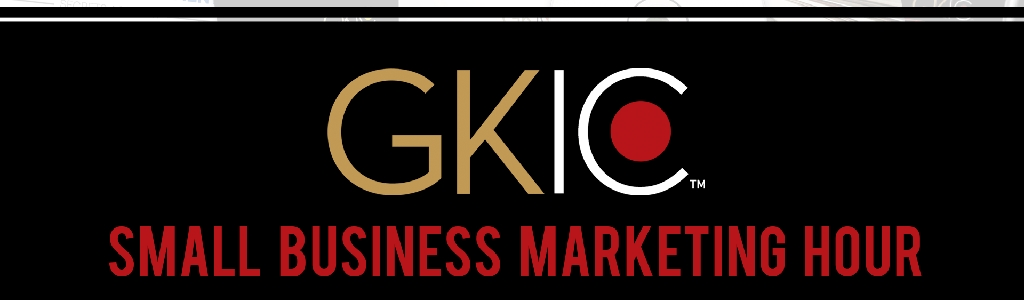Small Business Marketing Hour By GKIC