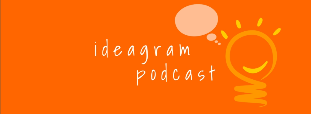 Ideagram Podcast