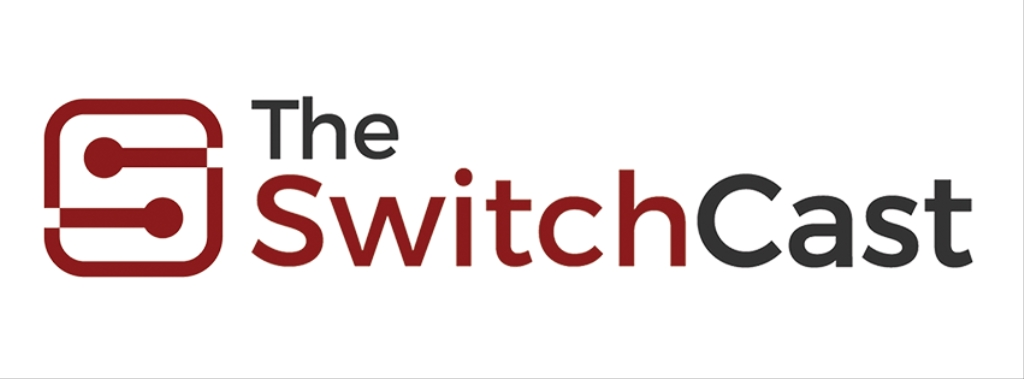 The SwitchCast
