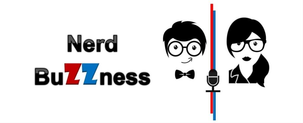 Nerd Buzzness Podcast
