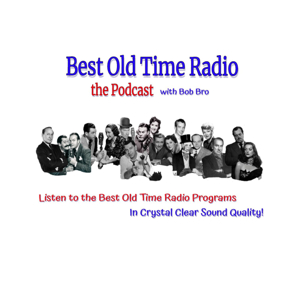Boomer Boulevard Old Time Radio | Listen to Podcasts On