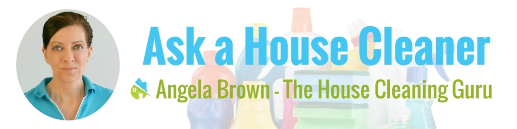 Ask a House Cleaner