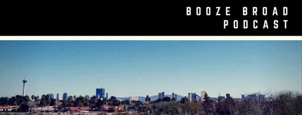 Booze Broad Podcast