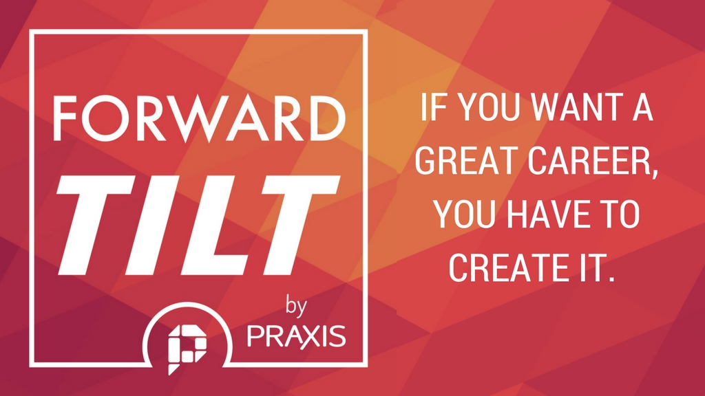 Forward Tilt by Praxis