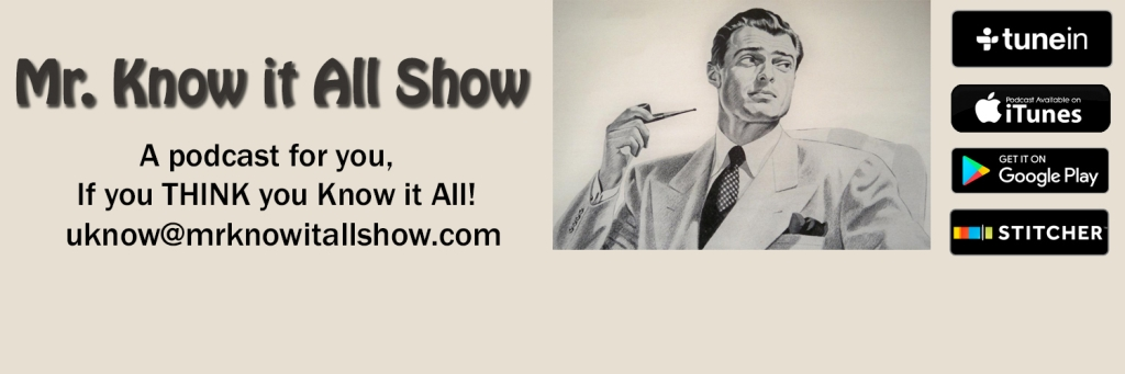Mr. Know it All Show