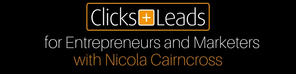 Clicks And Leads For Entrepreneurs And Marketers
