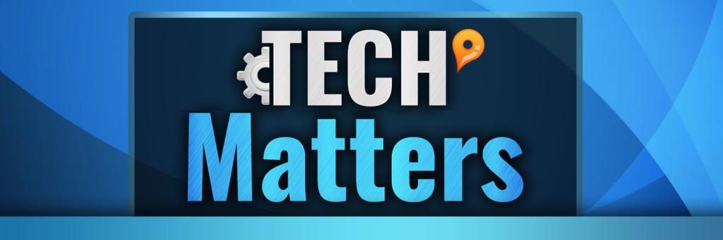 Tech Matters