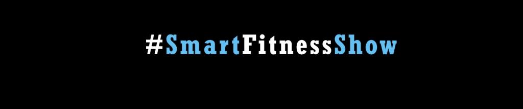 #SmartFitnessShow