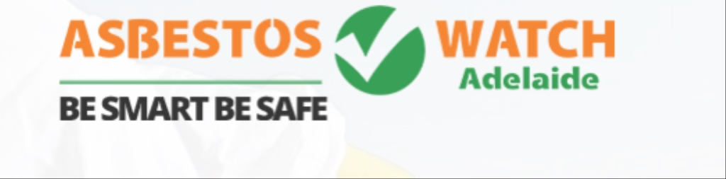 Asbestos Watch Adelaide