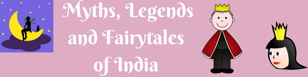 Myths, Legends and Fairytales of India