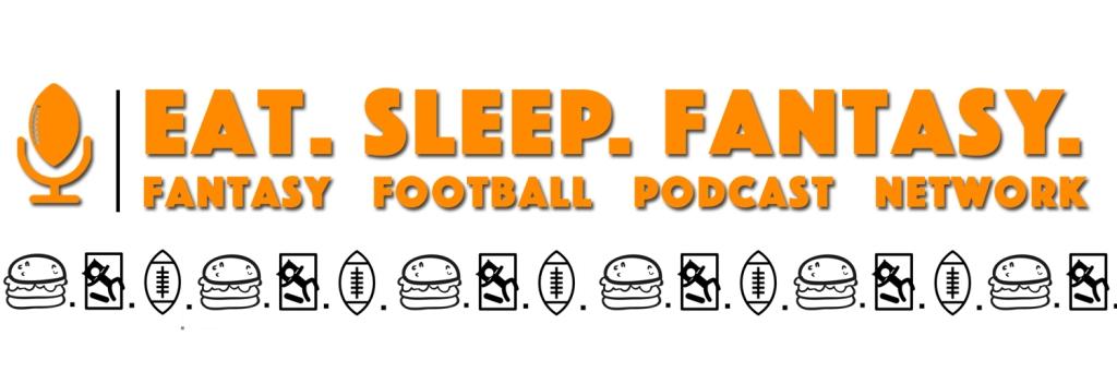Eat. Sleep. Fantasy. Football Podcast